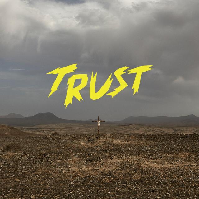 Les découvertes de Nico : «TRUST», «Welcome To The West», la naissance d'un nouveau groupe suisse !
