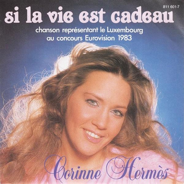 Quelle version préférez-vous, française, anglaise, allemande ou serbo-croate ? : Corinne Hermes «Si la vie est cadeau»  ESC 1983 – Luxembourg !