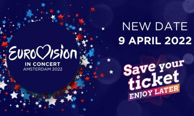 Eurovision in Concert : report en avril 2022