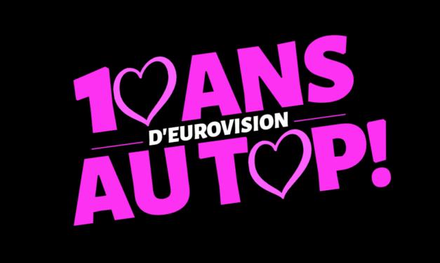 Dix ans d'Eurovision au top : vos votes !