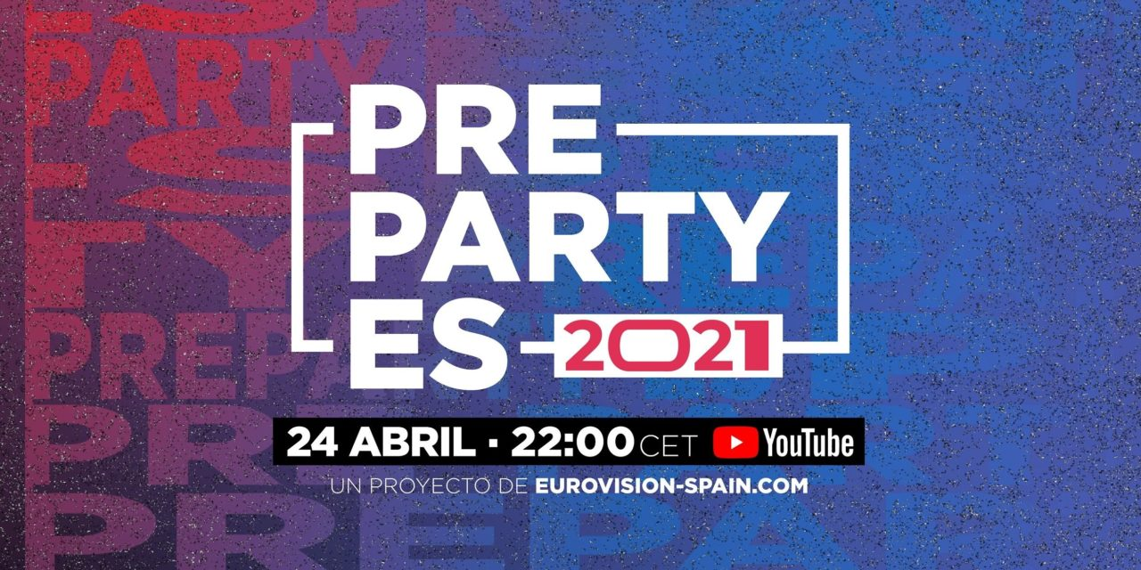 Ce soir : Eurovision Pre-Party ES – Madrid 2021