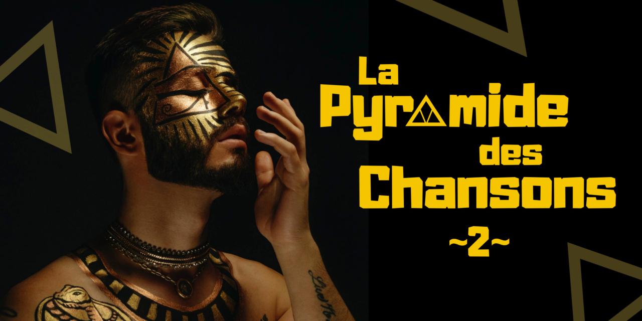 La Pyramide des Chansons #2 : 13e marche