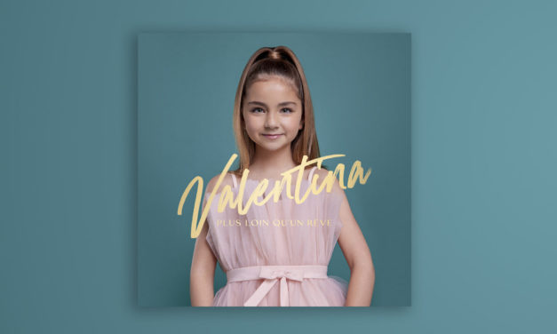 Valentina : «Plus loin qu'un rêve»…